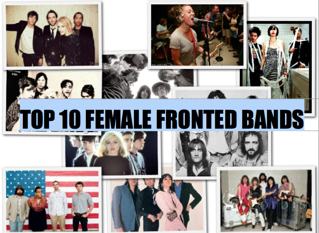 The Top 10 Female-Fronted Bands