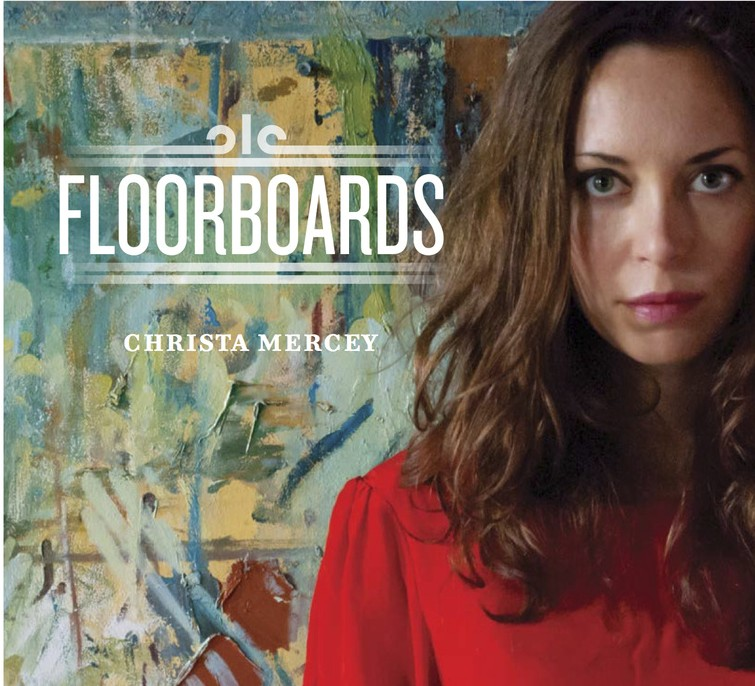 Christa Mercey's 'Floorboards EP' Review