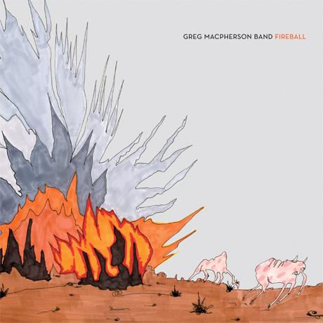 Greg MacPherson Band 'Fireball' Review