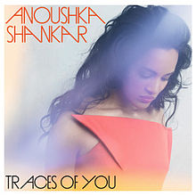 Anoushka Shankar 'Traces Of You' Review