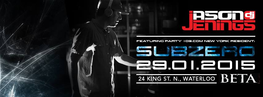 Jason Jenings Presents SUBZERO @ BETA Nightclub