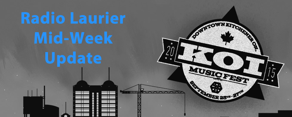 Radio Laurier Mid Week Update 7.0