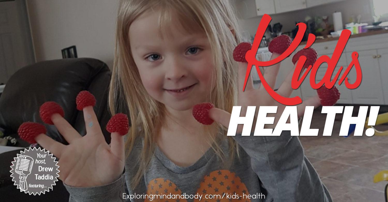 Exploring Body & Mind: Christina Ray & Kids Health