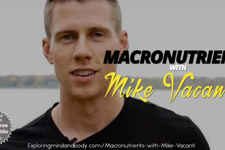 Exploring Body & Mind: Mike Vacanti