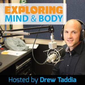 Exploring Mind & Body – September 27, 2017
